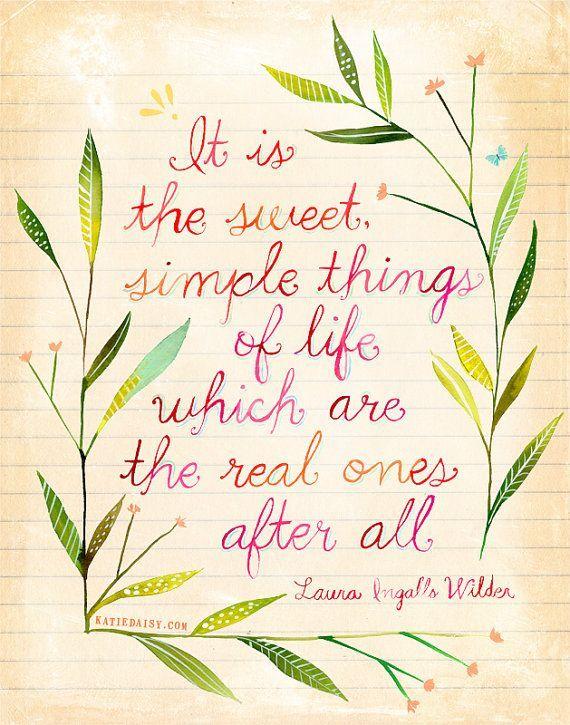 Sweet, simple things.