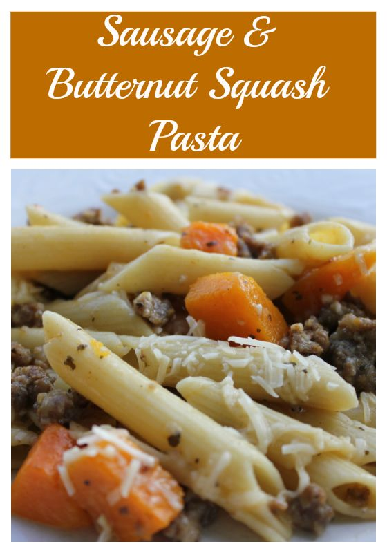 This Sausage and Butternut Squash Pasta is a delicious Italian dish ...