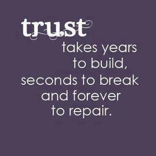 Trust- forever to repair