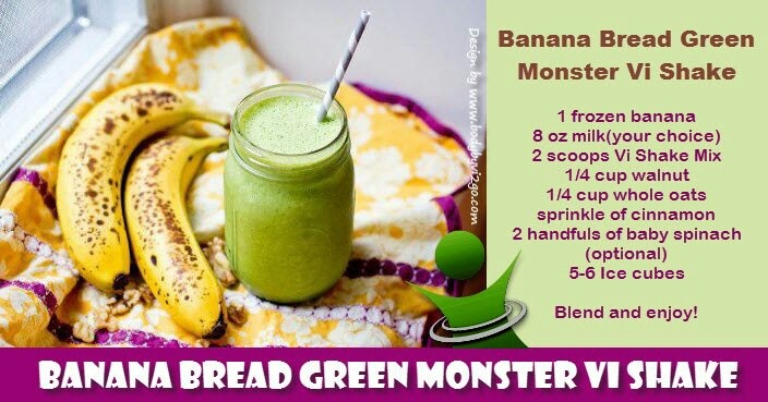 Banana bread green monster vi shake | Vi Shakes | Pinterest