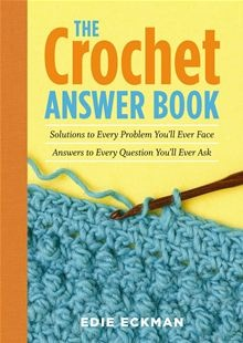 Crochet Questions : Crochet All Questions/Answers Crafts Pinterest