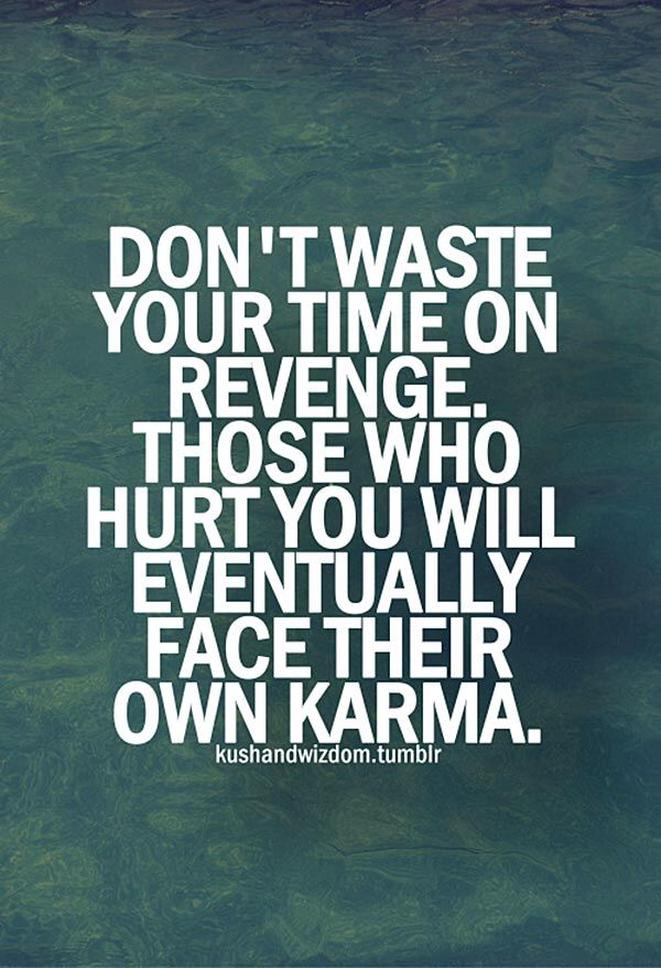 Quotes About Revenge And Karma Quotesgram 9 Quote