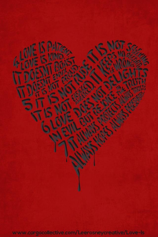 Love Is Patient Iphone4 Wallpaper iphone4 Pinterest