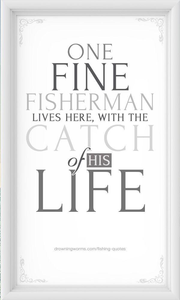 Love #fishing #quote