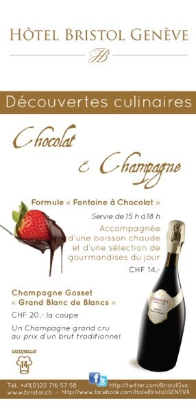 Chocolate and Champagne at the Bristol Geneva in April 2013...