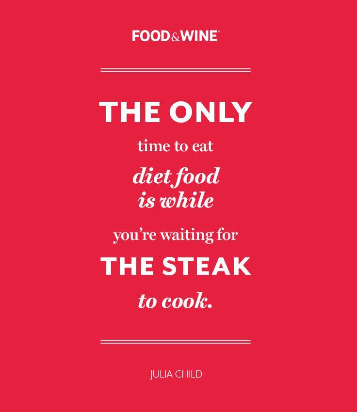 Steak quotes quotesgram for Cuisine quotes