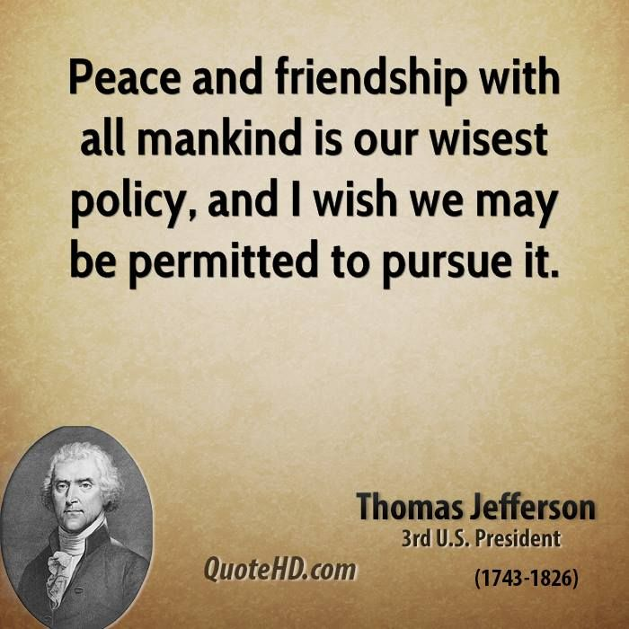 Thomas jefferson quotes on war quotesgram Thomas jefferson quotes