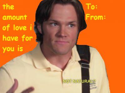 not natural  quot      Sam Winchester Supernatural Valentine s Day CardTumblr Valentine Cards Supernatural