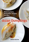 Asian Dumplings by Andrea Nguyen -- mmmyum. Evidently the book includes diagrams for all the folding techniques of samosas, lumpia, pot stickers, momo, gyōza, wontons, and bāo -- it's like ORIGAMI FOR MY BELLY!