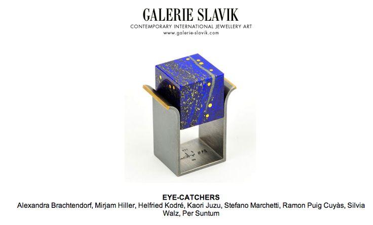 """Eye catchers"" galerie Slavik Vienna 5 Mars - 5 Avrl 204"