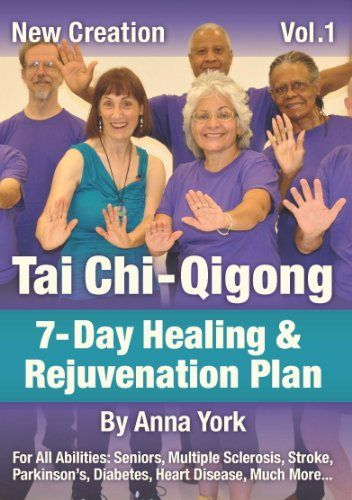 New Creation Tai Chi-Qigong for All Abilities: Seniors, Multiple ...
