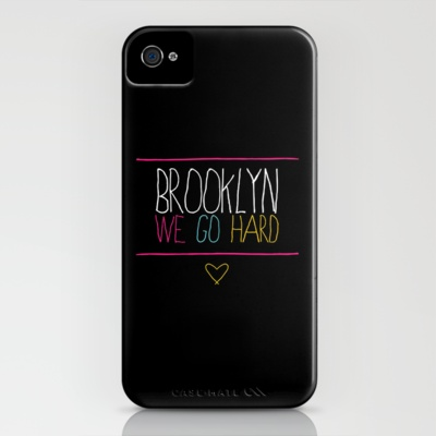 Brooklyn We Go Hard iPhone Case by Pencil Me In ™ - $35.00