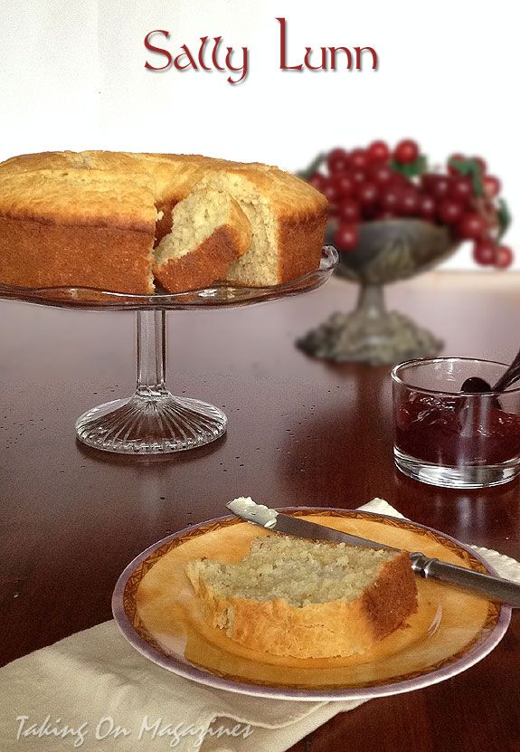 Sally Lunn Bread from Southern Living Magazine, October 2013 | Recipe