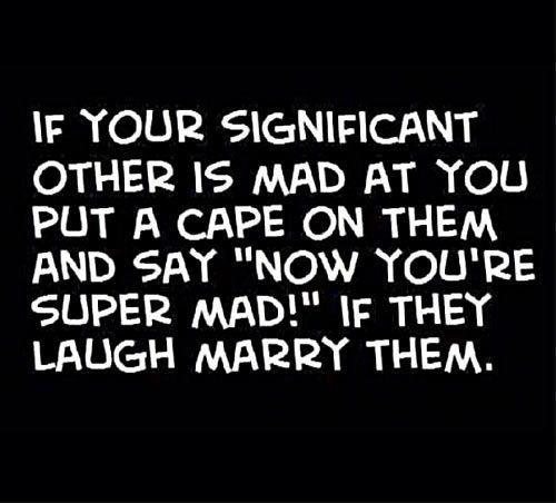Hahahaha!! I need to remember this! :)