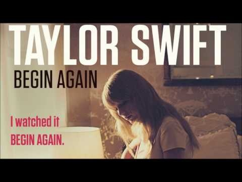 Taylor swift begin again music for the soul pinterest
