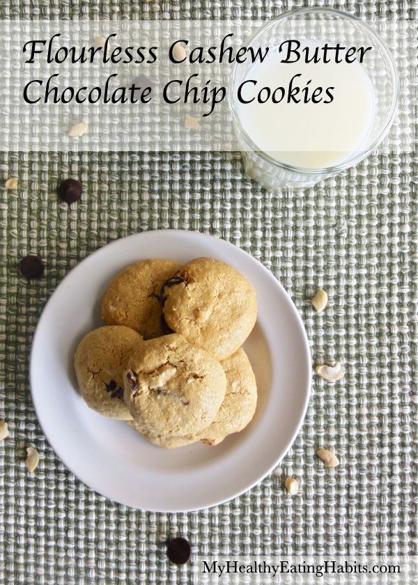 Flourless Cashew Butter Chocolate Chip Cookies #Gluten-free, #grain ...