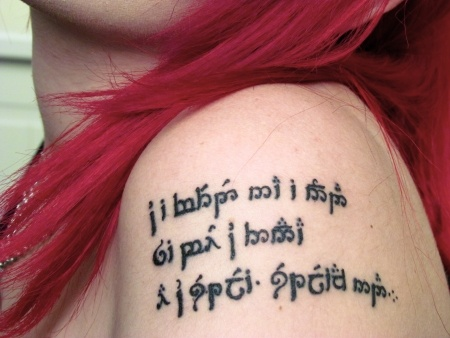 """tattoo (: it's in elvish from Lord of the Rings and roughly says """"Now ..."""