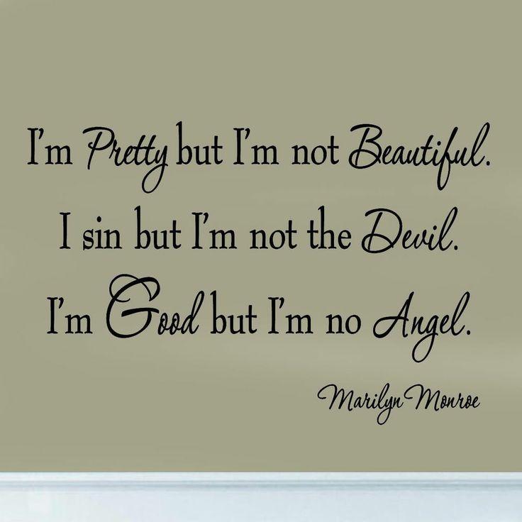 I'm Pretty But I'm Not Beautiful Marilyn Monroe Decal