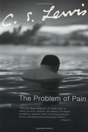The problem of pain c s lewis god created the only universe