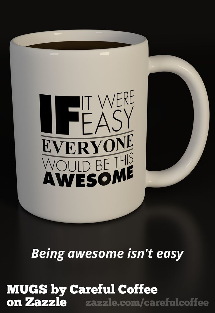 If it were easy everyone would be this awesome a funny coffee mug