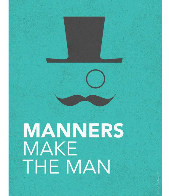 essay manners make man A rich man or a high-pedigreed person, bumped with all titles without good manners, is hated in an ideal society on the contrary, a poor man, with tattered clothes, but having delightfully good manners is sure to attract everyone's attention and win everybody's liking.