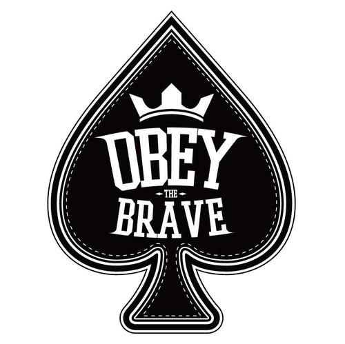 Obey the brave obey the brave pinterest