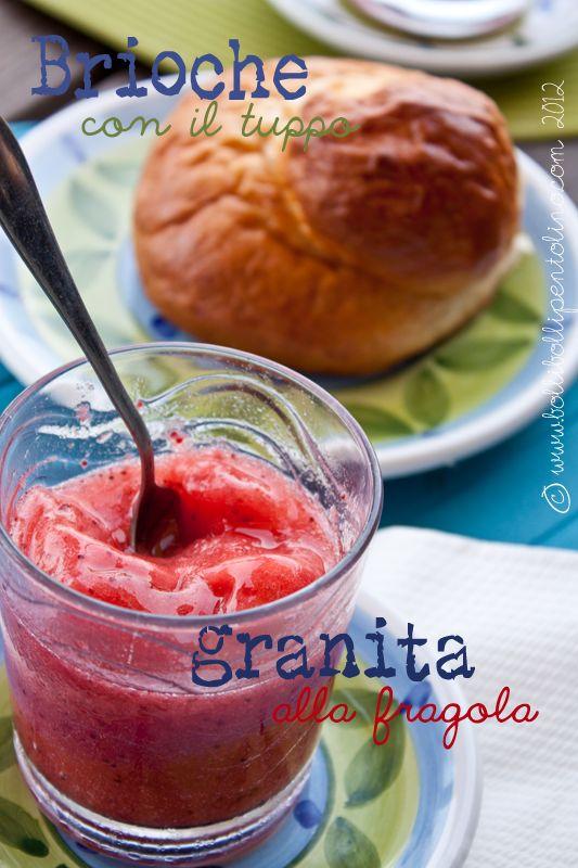 Sicilian breakfast: strawberry granita and brioche #recipe