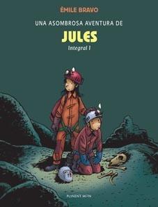 Una asombrosa aventura de Jules. Integral 1 y 2 de Emile Bravo. Edita Ponent Mon