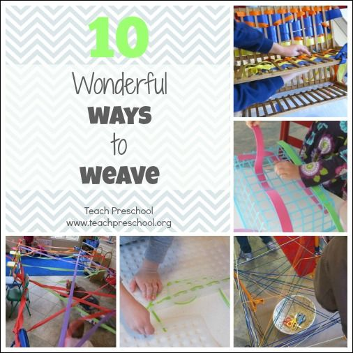 10 Wonderful ways to weave by Teach Preschool