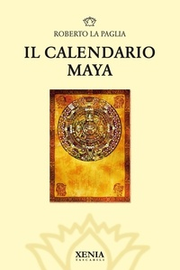 Il Calendario Maya da oggi anche in formato ebook