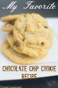 My Favorite Chocolate Chip Cookie Recipe (and Giveaway!) | Recipe