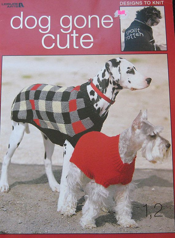 Knitting Patterns For Dogs Book : Dog Gone Cute Dog Sweater Knitting Pattern Book by Leisure Arts