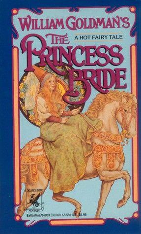 princess bride morgensterns classic adventure