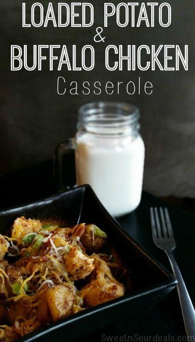 Loaded Potato & Buffalo Chicken Casserole Recipe - Sweet N Sour Deals