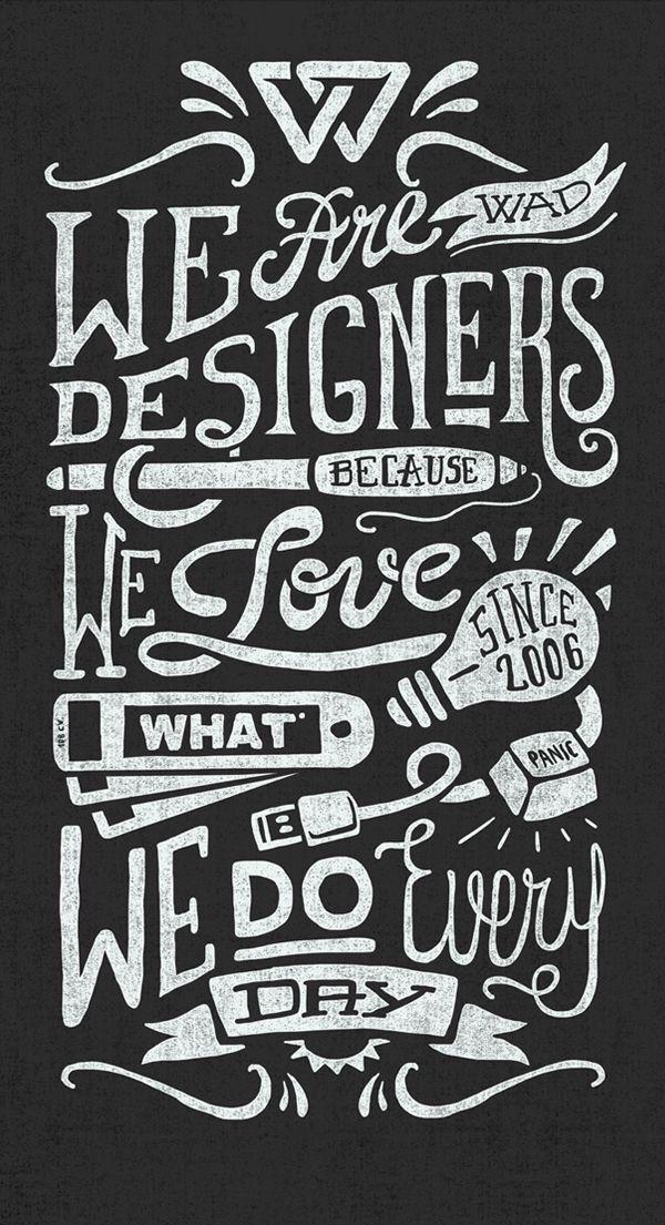 We Are Designers...