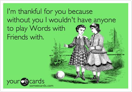 I heart words with friends. | Funny stuff | Pinterest