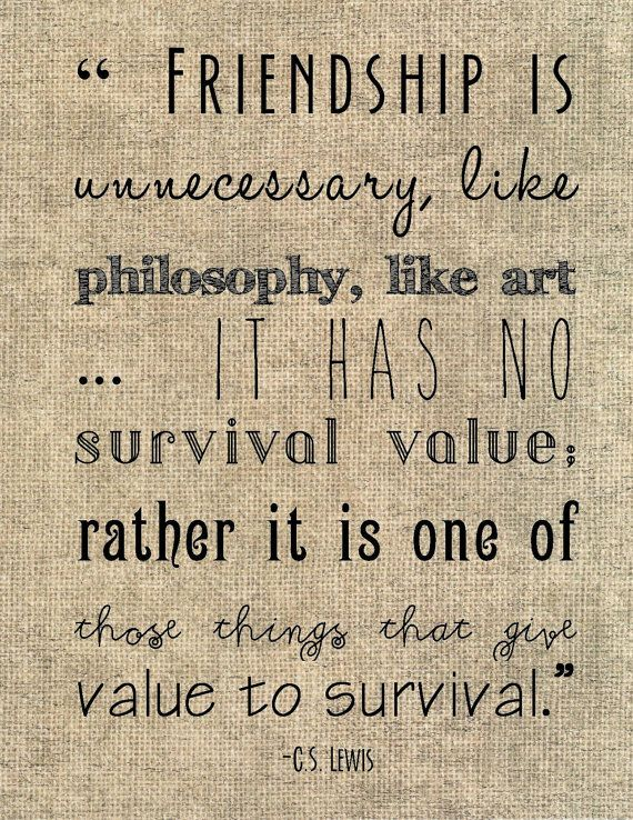 "C.S. Lewis friendship quote typography print - ""Friendship is unnecessary, like philosophy, like art ..."" friend gift sister neighbor burlap on Etsy, $8.00"