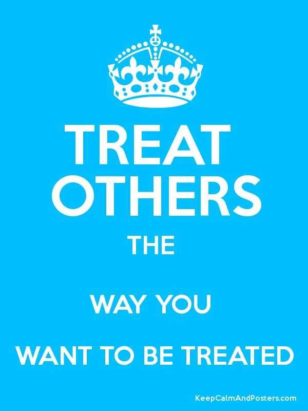 treat others how you want others The learners analyze many variations of the golden rule and relate it to the  concept of philanthropy and the words of martin luther king, jr.