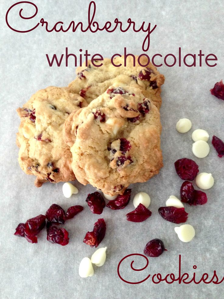 Cranberry White Chocolate Chip Cookies | Recipe