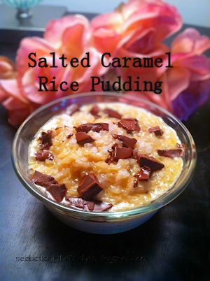 Salted Caramel Rice Pudding | Have a Rice Holiday! | Pinterest