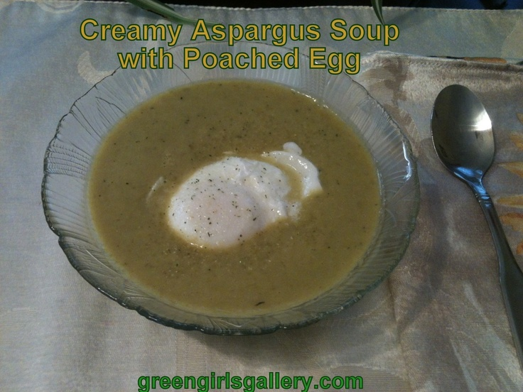 Creamy Asparagus Soup with optional poached egg