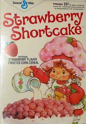 Strawberry Shortcake Cereal.