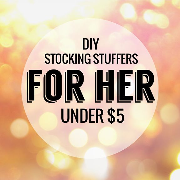Diy Stocking Stuffers Under 5 For Her Sending Mail To