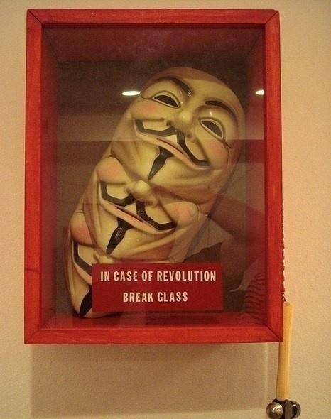 """""""In case of revolution, break glass"""""""