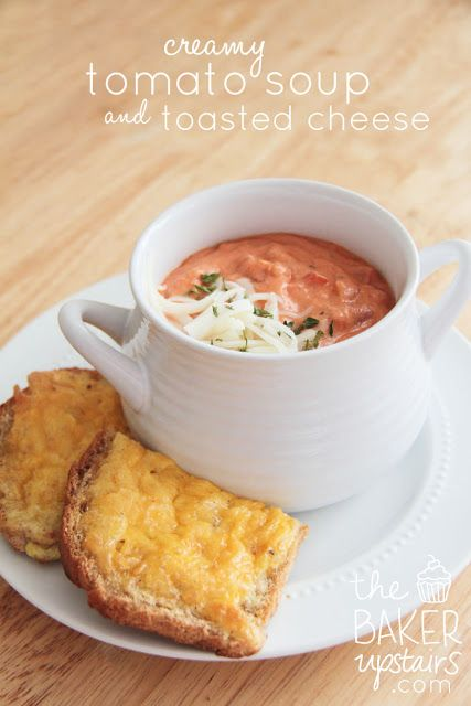 creamy tomato soup and toasted cheese // the baker upstairs http://www ...