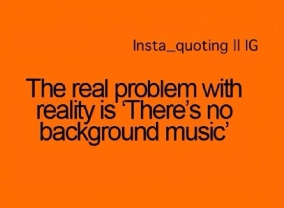 Life needs background music!