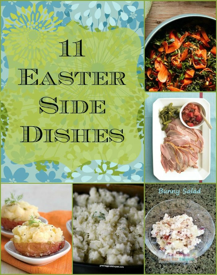 11 easter side dishes to consider for What is a traditional easter dinner
