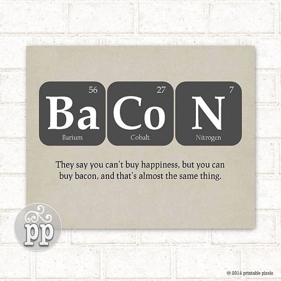 periodic table bacon funny quote teacher art by
