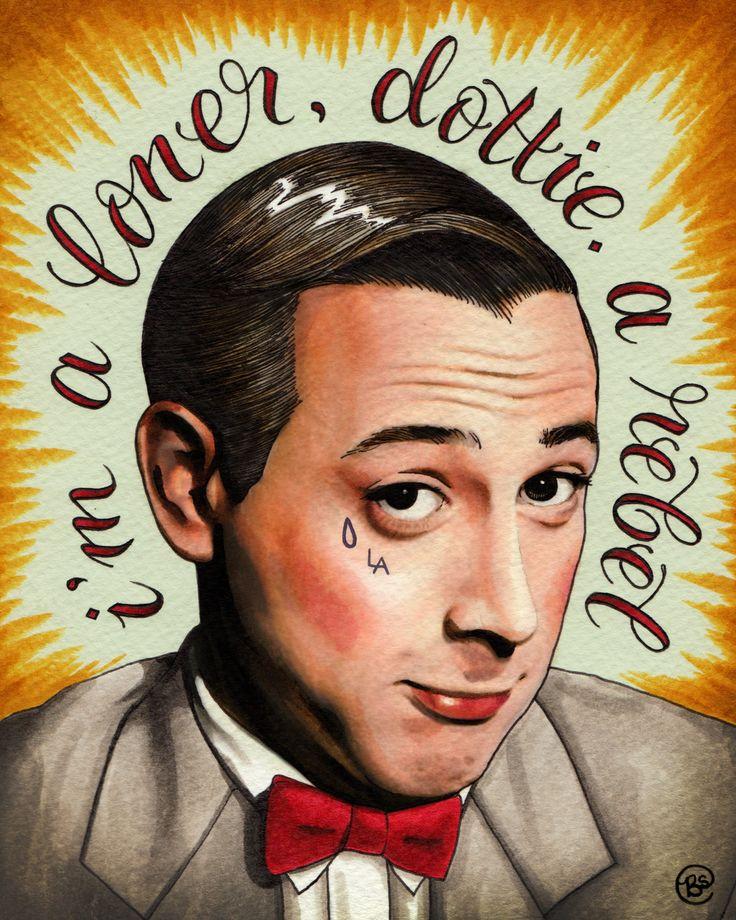 Loner, Rebel (18x24 signed Pee-wee poster print). $60.00, via Etsy.
