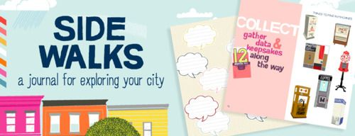 Side Walks: A Journal for Exploring Your City  By Kate Pocrass